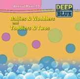Deep Blue Babies & Woddlers/Toddlers & Twos Annual Music 2015-2016 CD