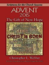 The Gift of New Hope - Large Print: An Advent Study Based on the Revised Common Lectionary