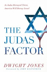 The Judas Factor: As Judas Betrayed Christ, America Will Betray Israel - eBook