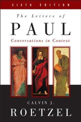The Letters of Paul, Sixth Edition: Conversations in Context - eBook