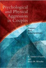 Pychological and Physical Aggression in Couples: Causes and Interventions
