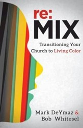 re:MIX: Transitioning Your Church to Living Color - eBook