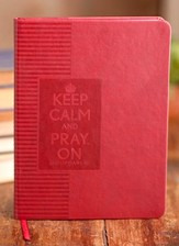 Keep Calm and Pray On Red Journal