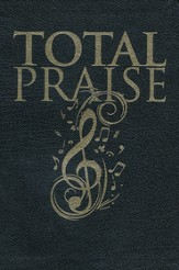 Total Praise-Pulpit Edition