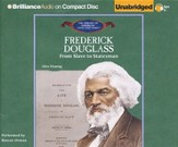 A Frederick Douglass: From Slave to Statesman - Unabridged Audiobook on CD