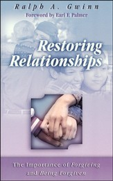 Restoring Relationships: The Importance of Forgiving and Being Forgiven