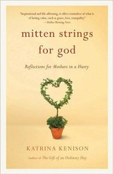 Mitten Strings for God: Reflections for Mothers in a Hurry - eBook