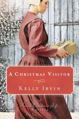 A Christmas Visitor: An Amish Christmas Gift Novella / Digital original - eBook