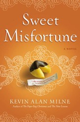 Sweet Misfortune: A Novel - eBook