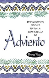 Reflexiones Breves para la Temporada de Adviento  (Mini-Meditations for Advent)
