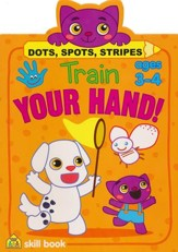 Train Your Hand! Dots, Spots, Stripes