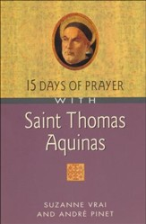 15 Days of Prayer with Saint Thomas Aquinas