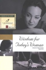 Wisdom for Today's Woman: Insights from Esther Fisherman Bible Studies