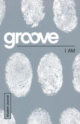 Groove: I Am - Student Journal