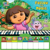 Dora The Explorer: Follow The Music Play-A-Song Piano Book