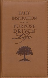 Daily Inspiration for the Purpose-Driven Life, Deluxe Edition