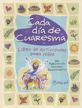 Cada Día de Cuaresma  (Every Day of Lent & Easter)