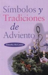 Símbolos y Tradiciones de Adviento  (The Symbols & Traditions of Advent)