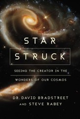 Star Struck: Seeing the Creator in the Wonders of Our Cosmos - eBook