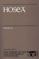 Hosea: Volume XXIA/1, The Forms of the Old Testament Literature (FOTL)