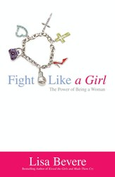 Fight Like a Girl: The Power of Being a Woman - eBook
