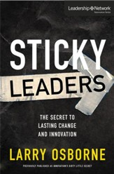 Sticky Leaders: The Secret to Lasting Change and Innovation - eBook