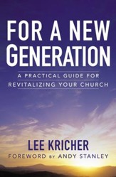 For a New Generation: A Practical Guide for Revitalizing Your Church - eBook