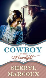 Cowboy In The Moonlight - eBook