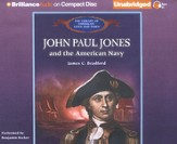John Paul Jones and the American Navy - Unabridged Audiobook on CD