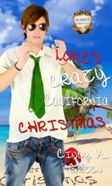Luke's Crazy California Christmas - eBook