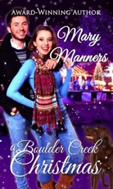 A Boulder Creek Christmas - eBook