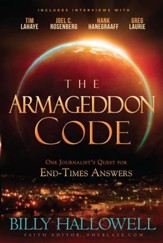 The Armageddon Code: One Journalist's Quest for End-Times Answers