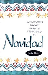Reflexiones Breves para la Temporada de Navidad  (Mini-Meditations for Christmas)