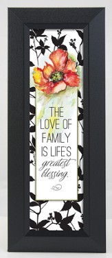 The Love Of A Family Framed Art