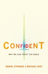Confident: Why we can trust the Bible - eBook
