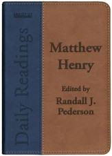 Matthew Henry Daily Readings: Edited by Randall J. Pederson - eBook