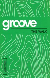 Groove: The Walk - Leader Guide