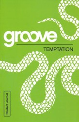 Groove: Temptation - Student Journal