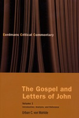 The Gospel and Letters of John, Vol. 1: Introduction, Analysis, and Reference