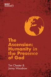 Ascension, The: Humanity in the Presence of God - eBook