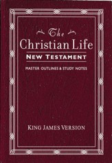 KJV The Christian Life New Testament Leatherflex, Burgundy