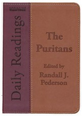 Daily Readings - The Puritans: Edited by Randall J. Pederson - eBook