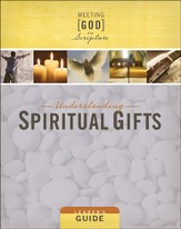 Understanding Spiritual Gifts - Leader's Guide