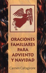 Oraciones Familiares para Adviento y Navidad  (Family Prayers for Advent & Christmas)