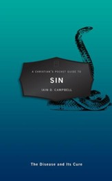 Christian's Pocket Guide To Sin, A: The Disease and Its Cure - eBook