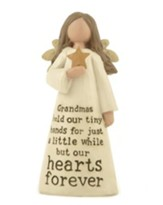 Grandmas Hold Our Tiny Hands For Just While, Angel Figure