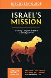 That the World May Know-Volume 13: Israel's Mission, Discovery Guide
