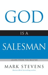 God Is a Salesman: Learn from the Master - eBook
