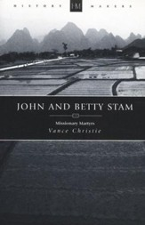 John And Betty Stam: Missionary Martyrs - eBook