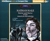 Nathan Hale: Patriot and Martyr of the American Revolution Unabridged Audiobook on CD